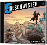 CD: Im wilden Westen - 5 Geschwister (22)