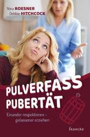 Pulverfass Pubertät