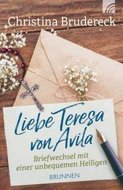 Liebe Teresa von Avila