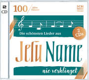 2CD: Die schönsten Lieder aus Jesu Name nie verklinget (100 Jahre Hänssler)