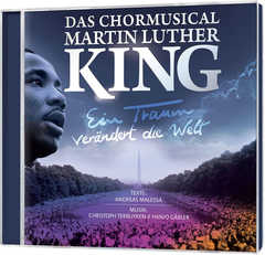 CD: Martin Luther King - Das Chormusical