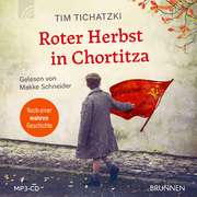 Roter Herbst in Chortitza - Hörbuch MP3