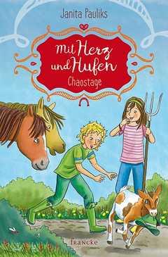 Mit Herz und Hufen - Chaostage (3)