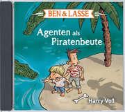 CD: Ben & Lasse - Agenten als Piratenbeute. Hörbuch