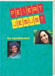 Liederbuch: Feiert Jesus! 1