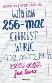 Wie ich 256 - mal Christ wurde