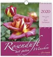 Rosenduft mit guten Wünschen 2020 - Wandkalender