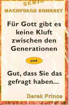 Für Gott gibt es keine Kluft zwischen den Generationen