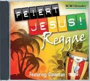CD: Feiert Jesus! Reggae