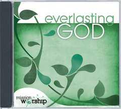 Mission Worship: Everlasting God
