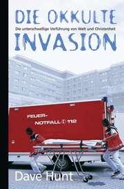 Die okkulte Invasion