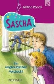 Sascha - Ein unglaublicher Verdacht