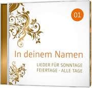 CD: In deinem Namen, Vol.1