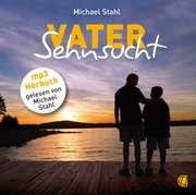 Vater Sehnsucht - MP3-Hörbuch