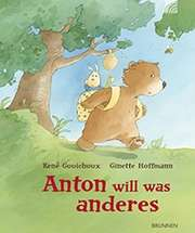 Anton will was anderes