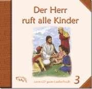 CD: Der Herr ruft alle Kinder 3
