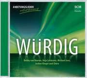CD: Würdig
