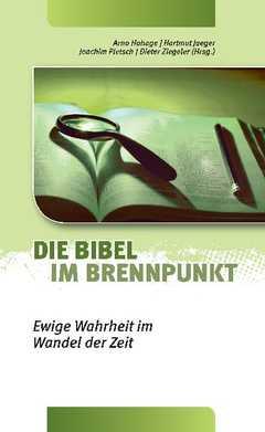 Die Bibel im Brennpunkt