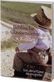 Biblische Glaubenslehre für Kinder