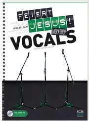 Feiert Jesus! Workshop Vocals