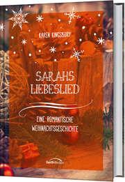 Sarahs Liebeslied - Eine romantische Weihnachtsgeschichte