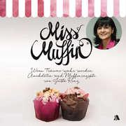 Miss Muffin - Wenn Träume wahr werden