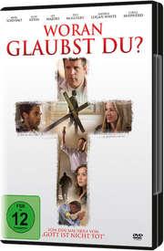 DVD: Woran glaubst du?
