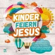 CD: Kinder feiern Jesus