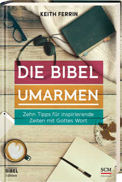 Die Bibel umarmen