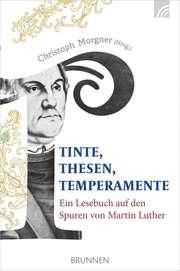 Tinte, Thesen, Temperamente