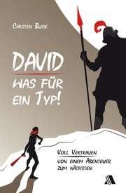 David - was für ein Typ!