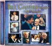 CD: Bill Gaither Remembers Old Friends