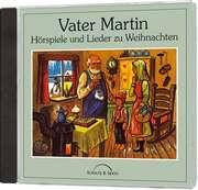 CD: Vater Martin