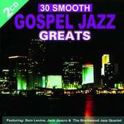 CD: 30 Smooth Gospel Jazz Greats