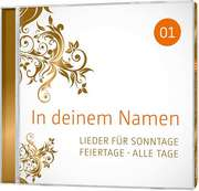 CD: In deinem Namen, Vol.1