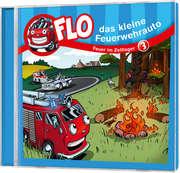 CD: Flo - das kleine Feuerwehrauto: Feuer im Zeltlager (3)